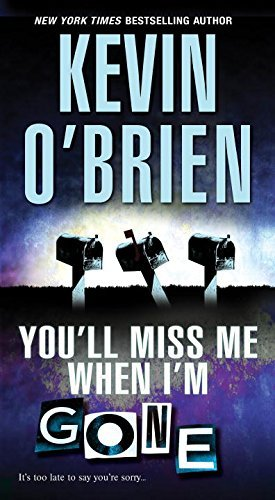 Kevin O'brien You'll Miss Me When I'm Gone