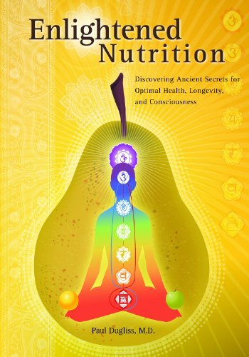 Paul Dugliss Enlightened Nutrition Discovering Ancient Secrets For Optimal Health L