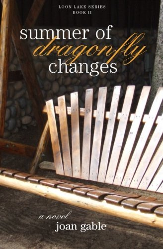 Joan Gable Summer Of Dragonfly Changes