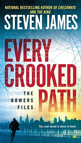 Steven James Every Crooked Path The Bowers Files