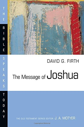 David G. Firth The Message Of Joshua