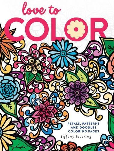 Tiffany Lovering Love To Color Petals Patterns And Doodles Coloring Pages
