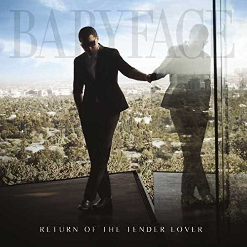 Babyface Return Of The Tender Lover