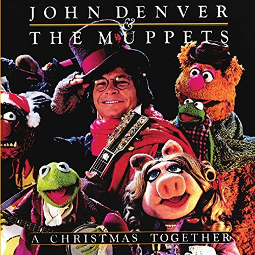 John Denver & The Muppets A Christmas Together