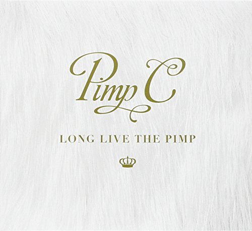 Pimp C Long Live The Pimp Explicit Version