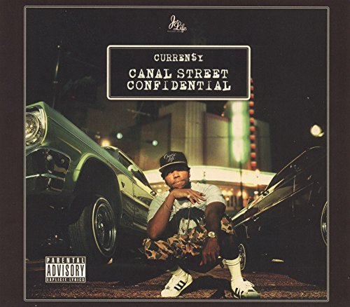Currensy ( Curren$y ) Canal Street Confidential Explicit Version