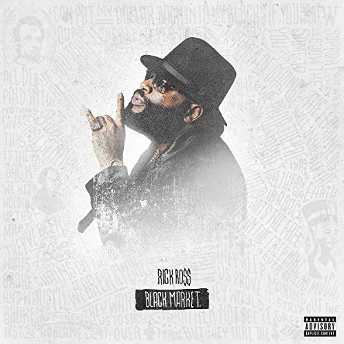 Rick Ross Black Market Explicit Version