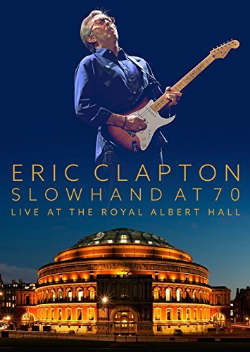Eric Clapton Slowhand At 70 Live At The Royal Albert Hall 2 CD 2 DVD Combo Slowhand At 70 Live At The Ro