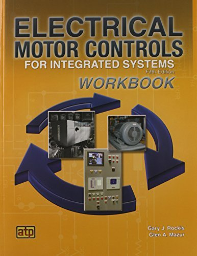 Gary Rockis Electrical Motor Controls For Integrated Systems W 0005 Edition;