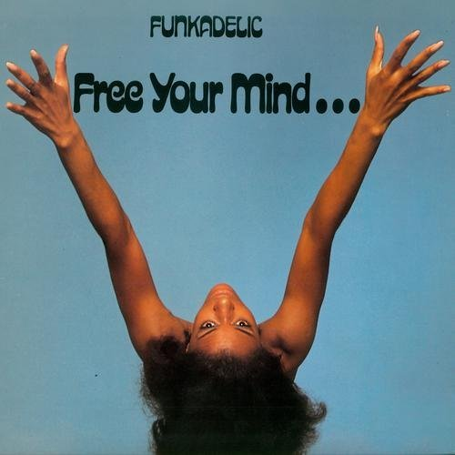 Funkadelic Free Your Mind...And Your Ass Will Follow Lp