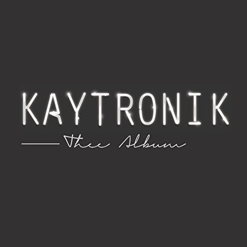 Kaytronik Thee Album