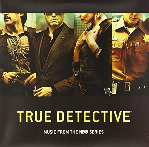 True Detective Soundtrack