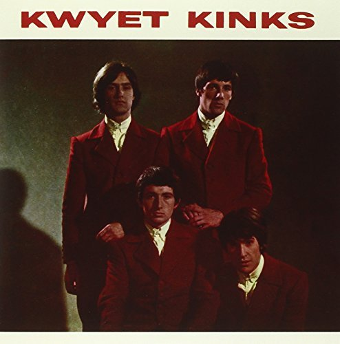The Kinks Kwyet Kinks Kwyet Kinks