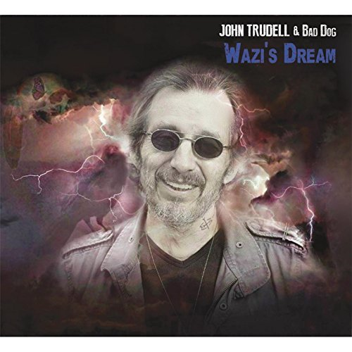 John Trudell Wazi's Dream