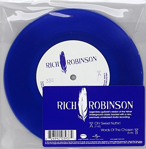 Rich Robinson Oh! Sweet Nuthin B W Words Of The Chosen Record Store Day Exclusive