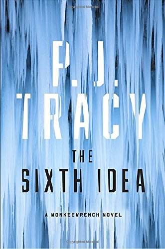P. J. Tracy The Sixth Idea