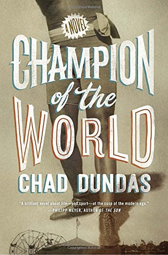 Chad Dundas Champion Of The World