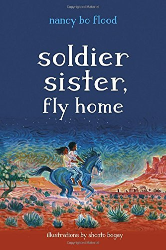 Nancy Bo Flood Soldier Sister Fly Home