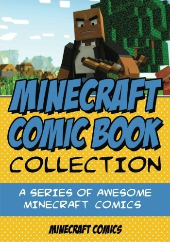 Minecraft Comics Minecraft Comic Book Collection A Series Of Awesome Minecraft Comics