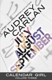 Audrey Carlan Calendar Girl Volume Three