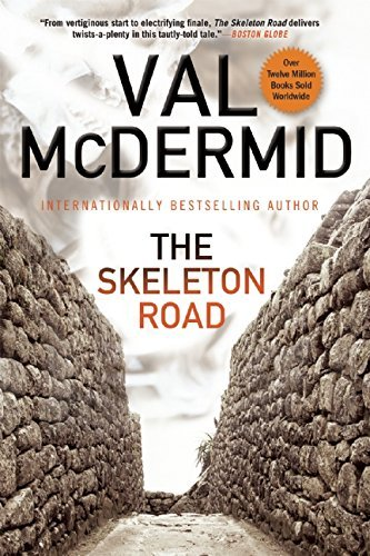 Val Mcdermid The Skeleton Road