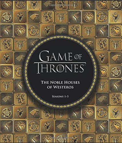 Running Press Game Of Thrones The Noble Houses Of Westeros Seasons 1 5