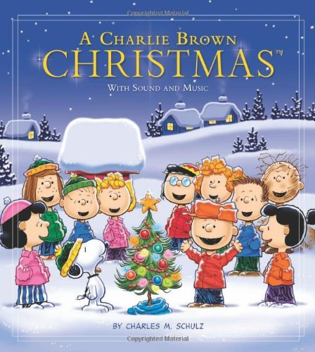 Charles M. Schulz A Charlie Brown Christmas With Sound And Music