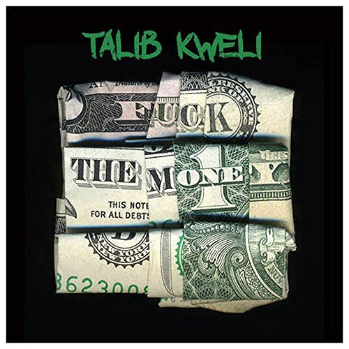 Talib Kweli Fuck The Money