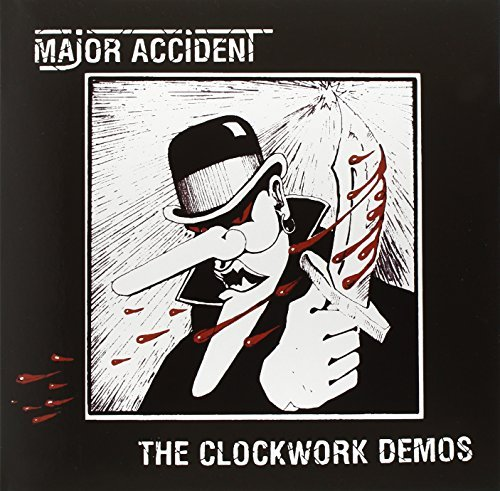Major Accident Clockwork Demos Lp