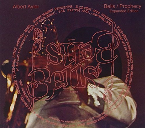 Albert Ayler Bells Prophecy Expanded Edition 2cd