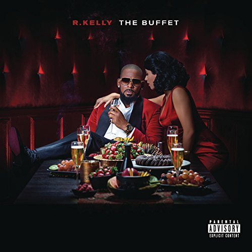 R. Kelly Buffet Explicit Version