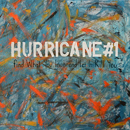 Hurricane#1 Find What You Love & Let It Kill You Lp+cd