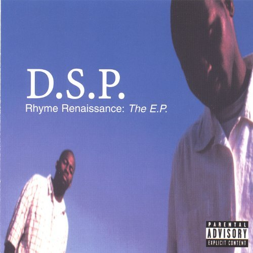 D.S.P. Rhyme Renaissance The Ep
