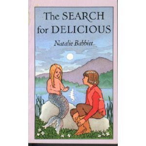 Natalie Babbitt The Search For Delicious