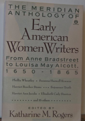 Katharine M. Rogers Early American Women Writers The Meridian Anthology
