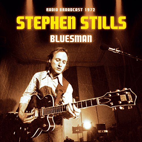 Stephen Stills Bluesman Radio Broadcast
