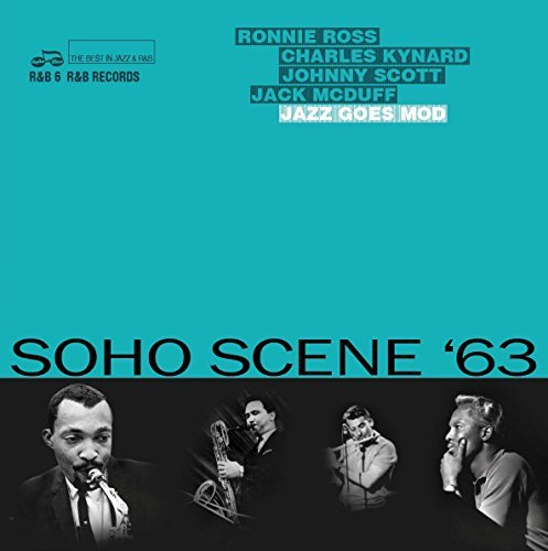 Various Artist Soho Scene '63 (jazz Goes Mod)