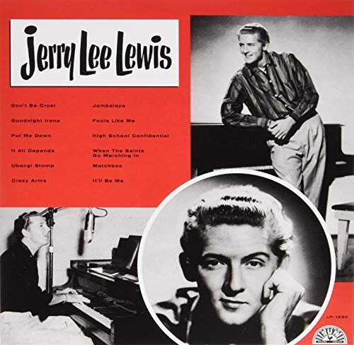 Jerry Lee Lewis Jerry Lee Lewis Jerry Lee Lewis