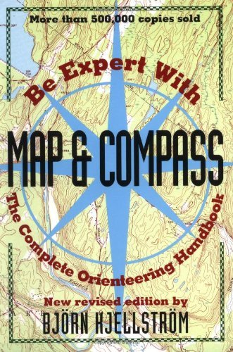 Björn Kjellström Be Expert With Map & Compass The Complete Orienteering Handbook