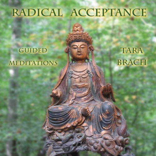 Tara Brach Radical Acceptance Guided Meditations 2 CD