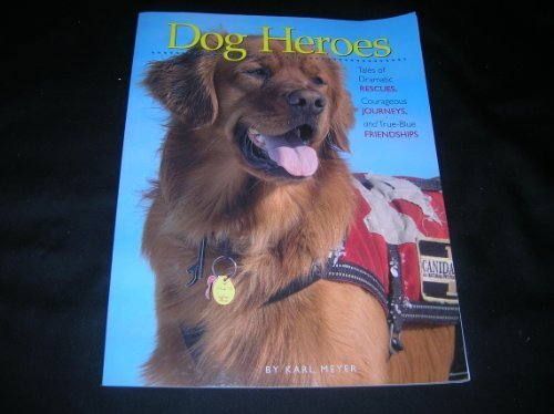 Karl Meyer Dog Heroes