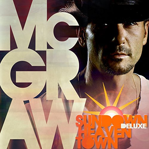 Tim Mcgraw Sundown Heaven Town