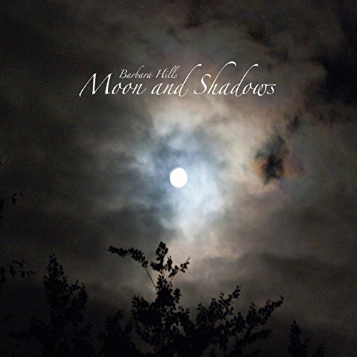 Barbara Hills Moon And Shadows