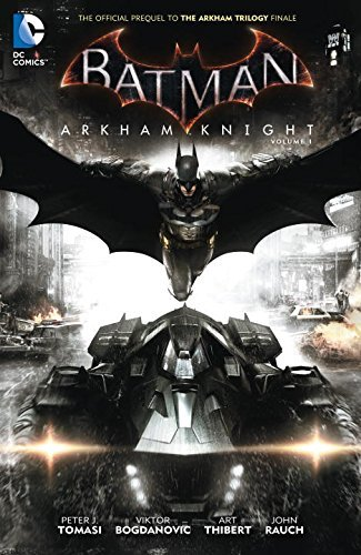 Peter Tomasi Batman Arkham Knight Volume 1