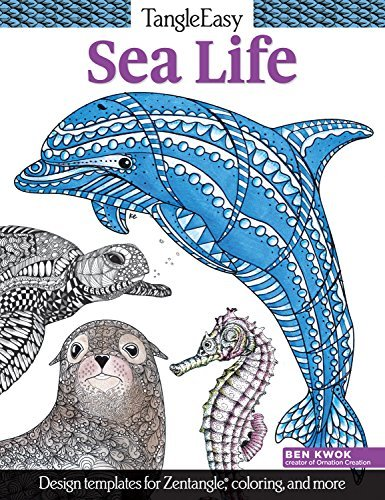 Ben Kwok Tangleeasy Sea Life Design Templates For Zentangle(r) Coloring And