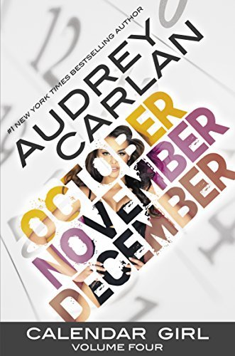 Audrey Carlan Calendar Girl Volume Four
