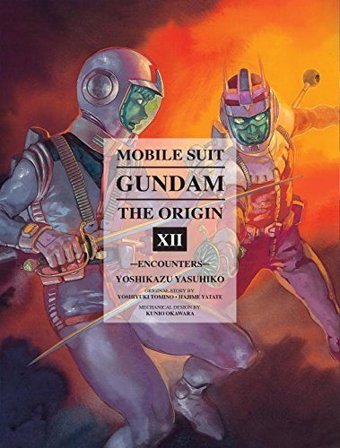 Yoshikazu Yasuhiko Mobile Suit Gundam The Origin Volume 12 Encounters