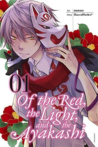 Haccaworks Of The Red The Light And The Ayakashi Volume 1