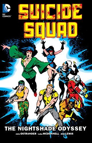 John Ostrander Suicide Squad Volume 2 The Nightshade Odyssey