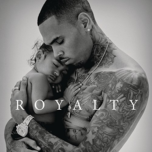 Chris Brown Royalty [deluxe] Edited Version